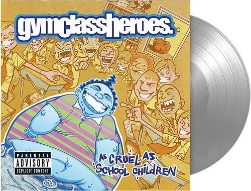 Gym Class Heroes - As Cruel As School Children (Silver) Vinyl LP