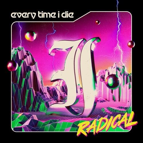 Every Time I Die - Radical (Black)