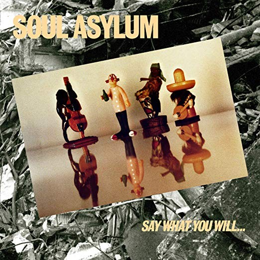 Soul Asylum - Say What You Will...Everything Can Happen Vinyl LP