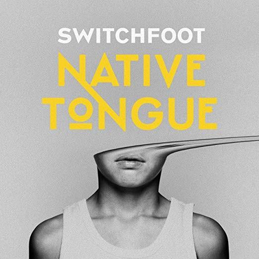 Switchfoot - Native Tongue Vinyl LP