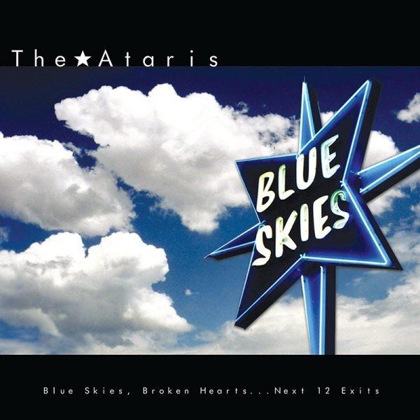 The Ataris - Blue Skies Broken Hearts...Next 12 Exits (Blue) Vinyl LP