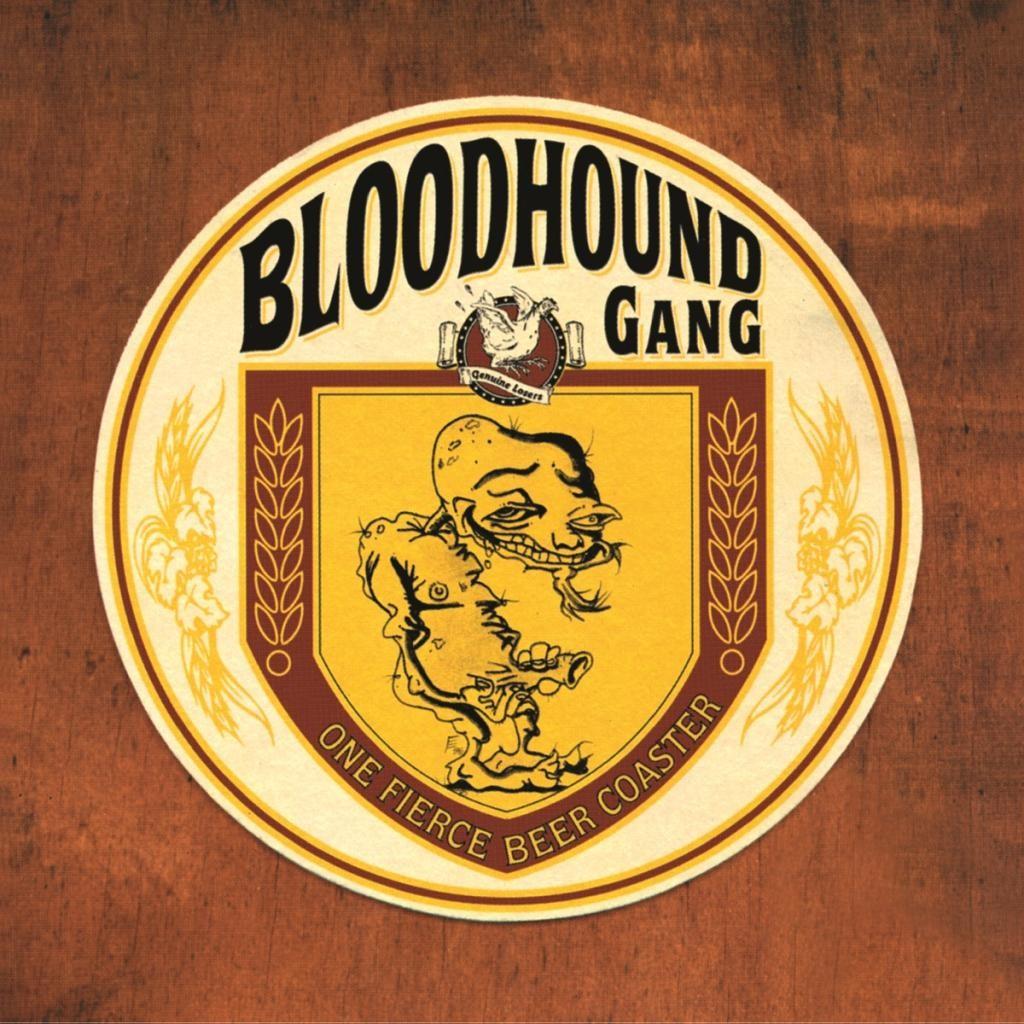 Bloodhound Gang - One Fierce Beer Coaster LP