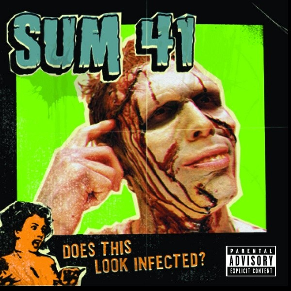 Sum 41 Does This Look Infected Vinyl