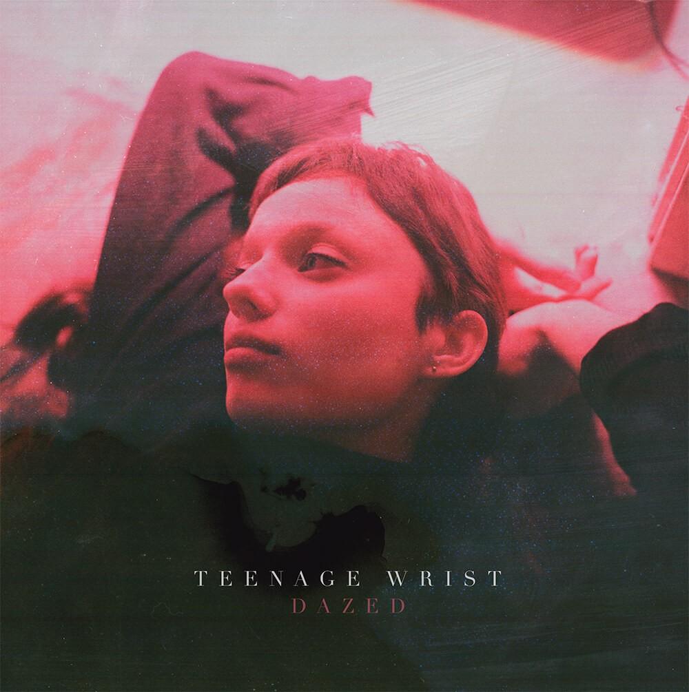 "Teenage Wrist - Dazed 12"" EP"