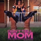 Soundtrack - Don't Tell Mom The Babysitter's Dead (Colored) Vinyl LP