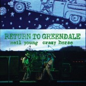 Neil Young & Crazy Horse - Return To Greendale 2XLP Vinyl
