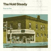 """The Hold Steady - Four on Ten 10"""""""