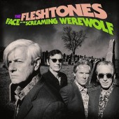 The Fleshtones - Face of the Screaming Werewolf Vinyl LP