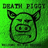 Death Piggy (GWAR) - Welcome To The Record LP