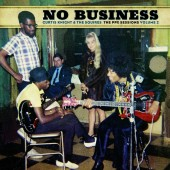 Curtis Knight & The Squires - No Business: The PPX Sessions Volume 2 (RSD) Vinyl LP