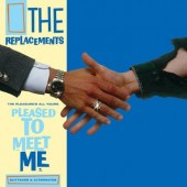 RSD 2021 The Replacements - The Pleasure's All Yours: Pleased to Meet Me Outtakes & Alternates