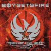 BoySetsFire - Tomorrow Come Today Vinyl LP
