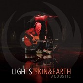 Lights - Skin & Earth Acoustic LP