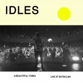 Idles - Beautiful Thing: Idles Live At Le Bataclan 2XLP