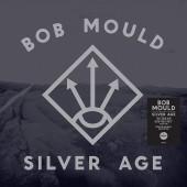 Bob Mould - Silver Age (Silver) Vinyl LP