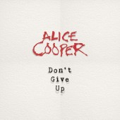 """Alice Cooper - Don't Give Up (Picture Disc) 7"""" Vinyl"""