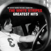 The White Stripes - The White Stripes Greatest Hits 2XLP