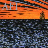 AFI - Black Sails In The Sunset LP