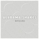 Alabama Shakes - Boys & Girls LP