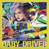Various Artists - Baby Driver Volume 2: The Score For A Score 2XLP Vinyl