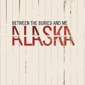 Between The Buried And Me - Alaska 2XLP
