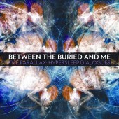 Between The Buried And Me - Hypersleep Dialogues EP