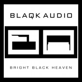 Blaqk Audio - Bright Black Heaven Vinyl LP