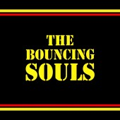 The Bouncing Souls - The Bouncing Souls