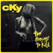 CKY - Too Precious To Kill LP