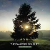 The Dangerous Summer - Reach for the Sun LP