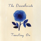 "The Decemberists - Traveling On 10"" Vinyl"