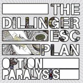 Dillinger Escape Plan - Option Paralysis Vinyl LP