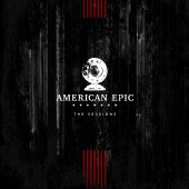Various Artists - American Epic: The Sessions (Soundtrack) 3XLP
