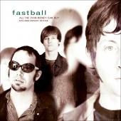 Fastball - All The Pain Money Can Buy 2XLP Vinyl