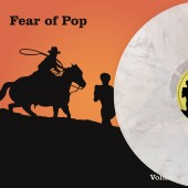 Fear of Pop - Volume 1 (Orange) Vinyl LP