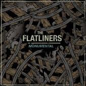"The Flatliners - Monumental 7"""