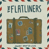 """The Flatliners - Count Your Bruises 7"""""""