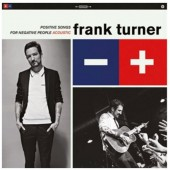 Frank Turner - Positive Songs For Negative People : Acoustic LP