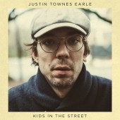 Justin Townes Earle - Kids In The Street LP