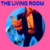 The Living Room - The Living Room (RSD) Vinyl LP