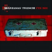 Marianas Trench - Fix Me LP