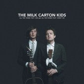 The Milk Carton Kids - All the Things That I Did and All the Things That I Didn't Do Vinyl LP