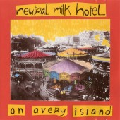 Neutral Milk Hotel - On Avery Island LP