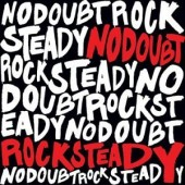 No Doubt - Rock Steady 2XLP
