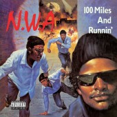 N.W.A. - 100 Miles And Runnin' EP