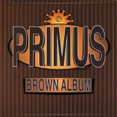 Primus - Brown Album (Orange) Vinyl LP