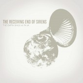 The Receiving End Of Sirens - The Earth Sings Mi Fa Mi 2XLP