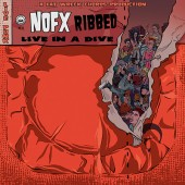 NOFX - Ribbed- Live in a Dive Vinyl LP