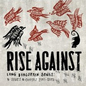 Rise Against - Long Forgotten Songs: B-Sides & Covers 2000-2013 2XLP