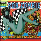 Rob Zombie - American Made Music To Strip By 2XLP vinyl